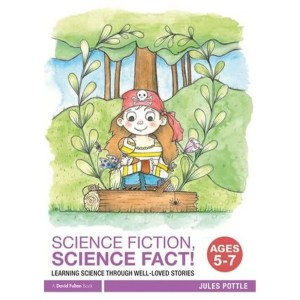 Science Fiction, Science Fact! Ages 5 7