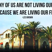 Too many of us are not living our dreams because we are living our fears. - Les Brown