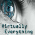 Virtually Everything. Short Story Available at Alfiedog.com Now.