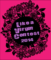 Like A Virgin Pitch Contest