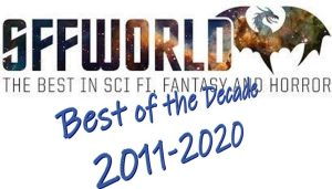 SFFWORLD: Best of the Decade
