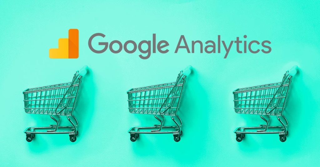 Google Analytics reports for ecommerce
