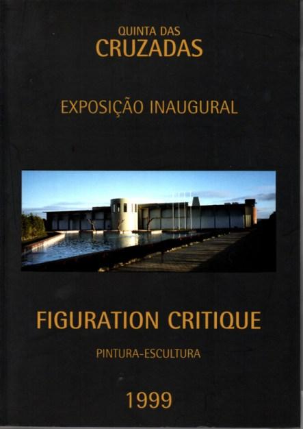 Ce catalogue est celui qui a été réalisé en portugais pour l'exposition de Figuration Critique à Sintra au Portugal.
