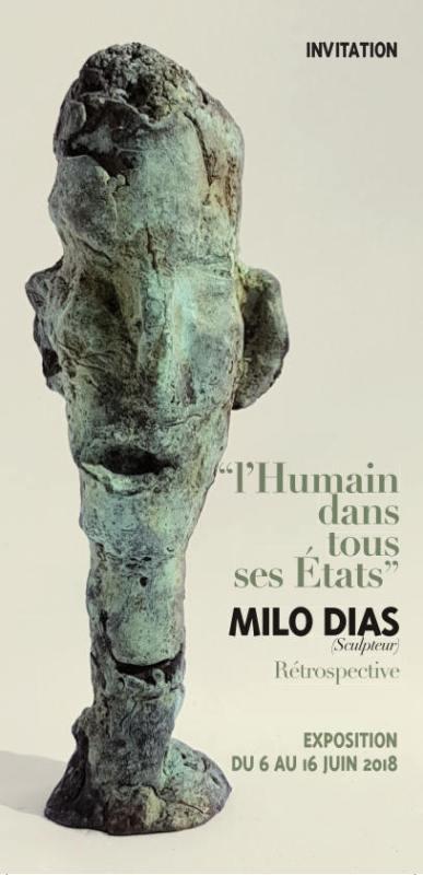 """Carton d'invitation pour la rétrospective du sculpteur Milo Dias.ion d'Art Contemporain appelé """"L'Humain dans tous ses Etats""""."""