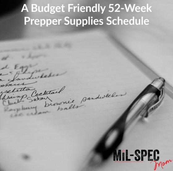 A Budget Friendly 52-Week Prepper Supplies Schedule