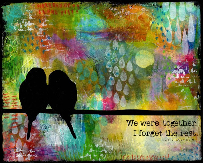 """We Were Together"" Mixed Media"