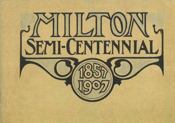 Milton Semi-Centennial