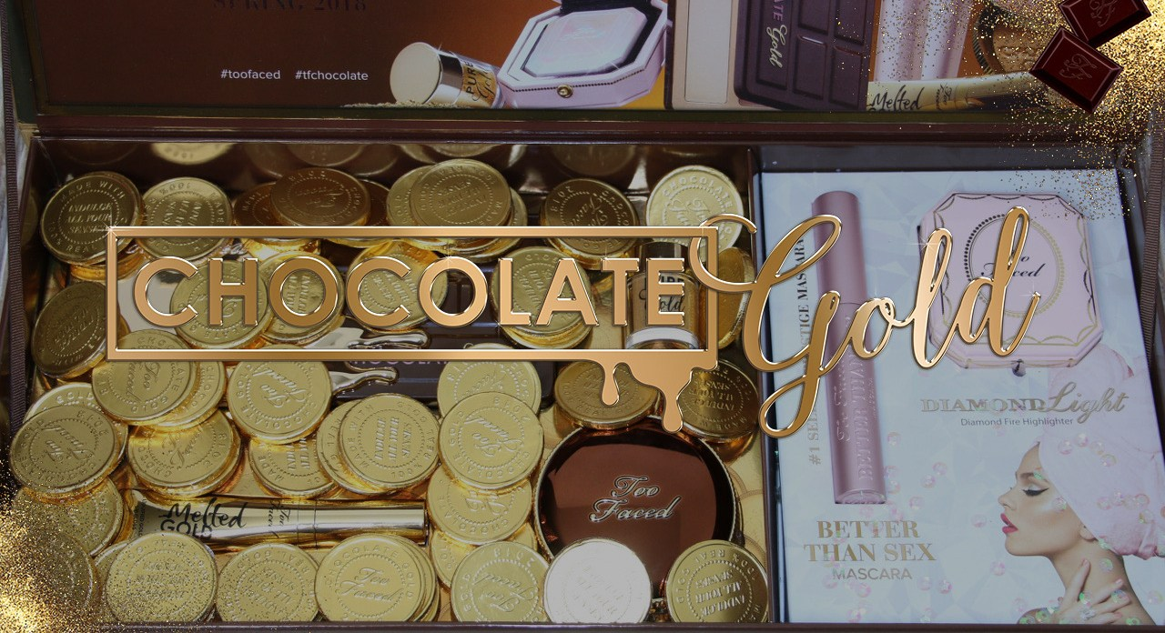 La collection Chocolate Gold de Too Faced !