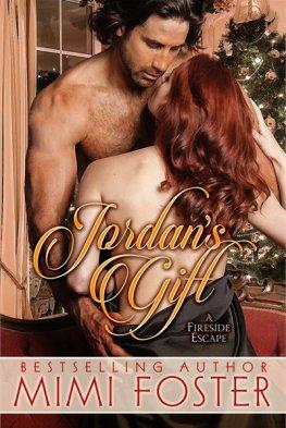 Mimi Foster Jordan's Gift