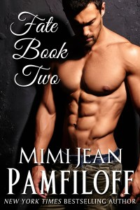 Fate Book 2 by Mimi Jean Pamfiloff