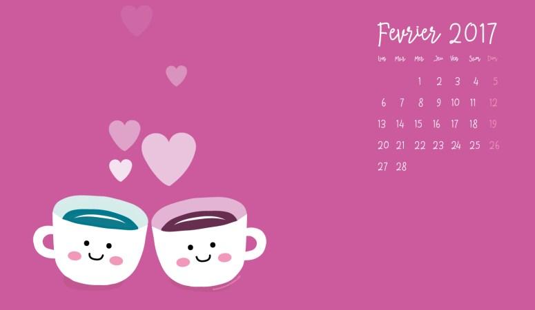 Calendrier de Février 2017 (Freebies & Printable) et nouveautés