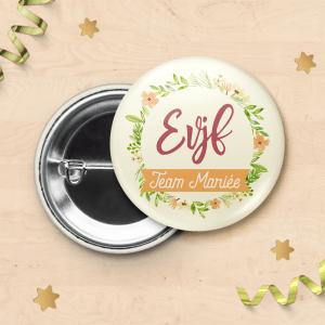 Badge pour EVJF - Team de la mariée, badge mariage, enterrement de vie de jeune fille - Fleurs