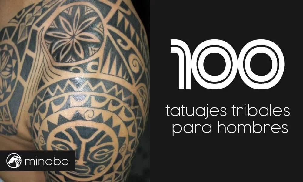 Wow Más De 100 Ideas De Tatuajes Tribales Para Hombres