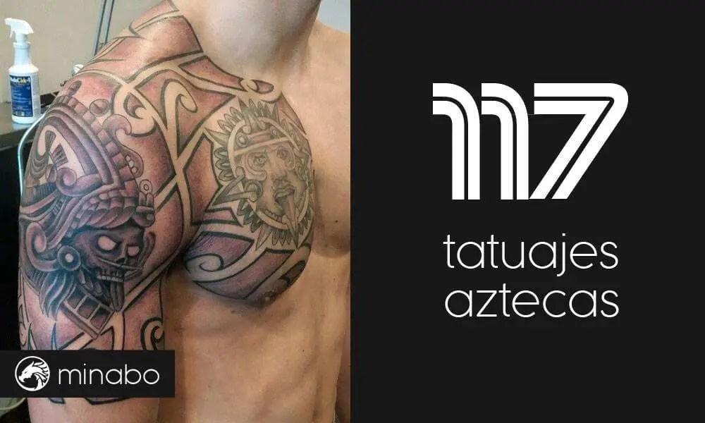Wow 117 Geniales Diseños Para Un Tatuaje Azteca
