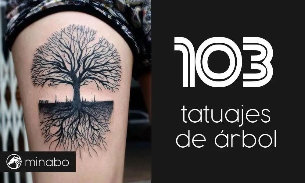 Wow Los 103 Mejores Diseños De Tatuajes De árbol
