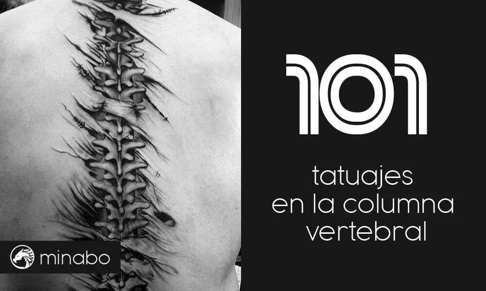 Wow 101 Tatuajes En La Columna Vertebral Para Hombres Y Mujeres