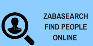 How to Search for Someone on Zabasearch