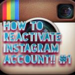 Reactivate Instagram Account – How to Reactivate Instagram Account