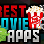 Best Apps for Streaming Movies – Most Wanted Apps to Watch Movie