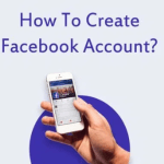 Download Facebook App for Free – Facebook Login, Facebook Account by Mobile Number