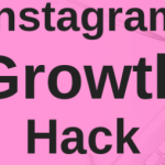 Instagram Growth Hack – How to Gain Thousands of Highly Engaged Followers on Instagram