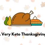 Keto Thanksgiving Menu
