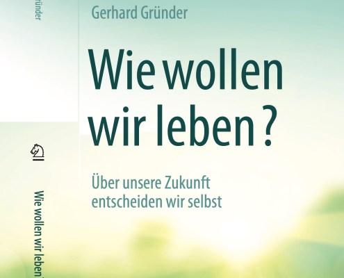 New Book: Wie wollen wir leben?