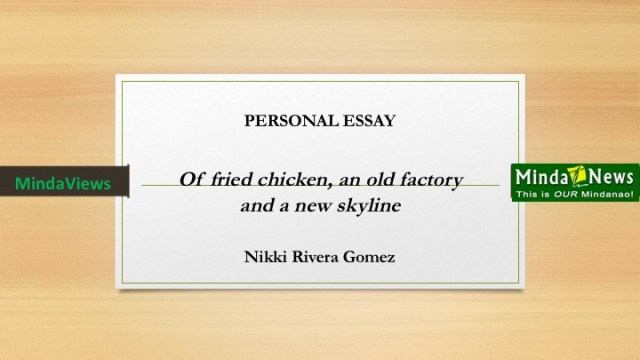 Personal Essay Of Fried Chicken An Old Factory And A