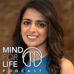Dr. Monali Y. Desai Mind For Life Podcast