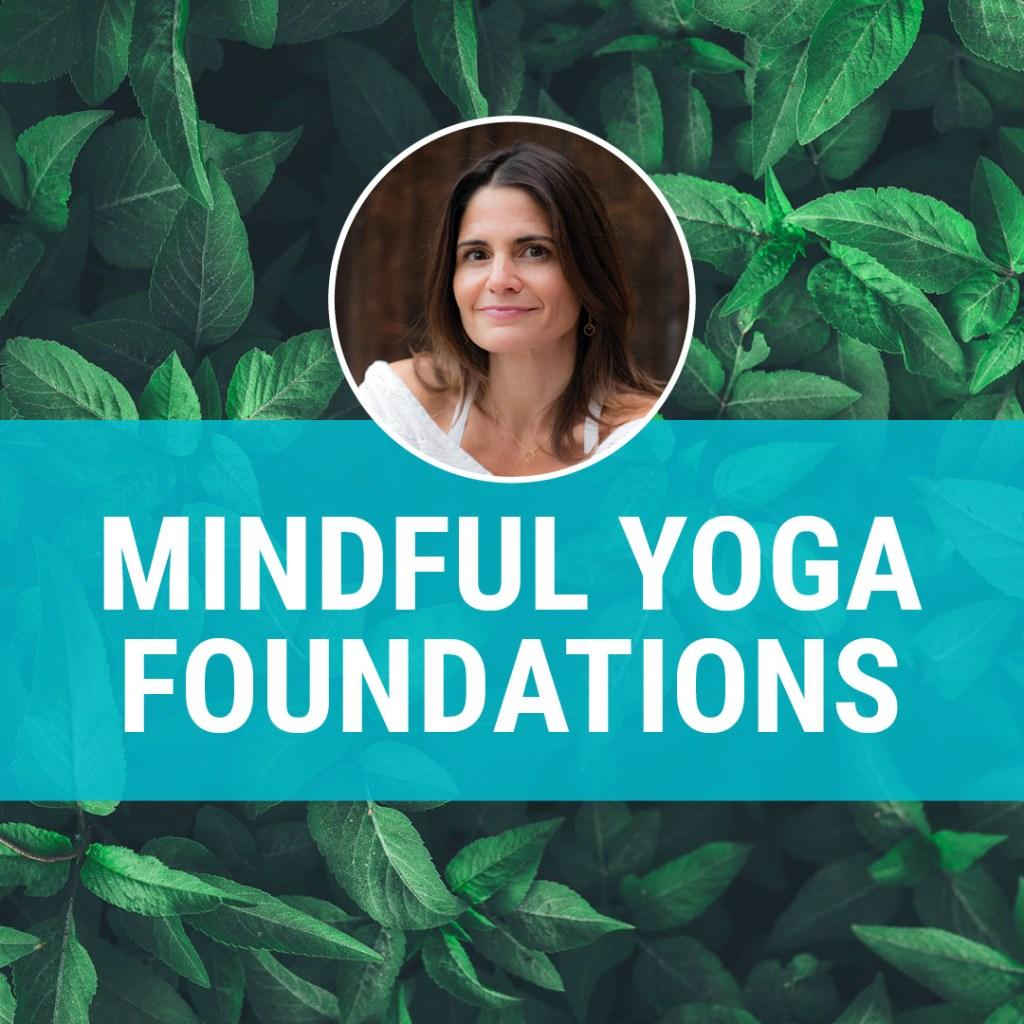 Mindful Yoga Foundations