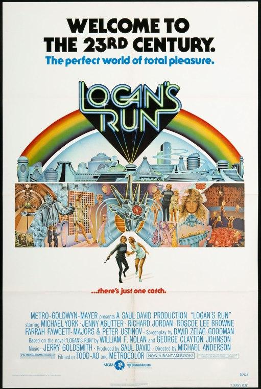 Outbreak of Common Sense: Poster for Logan's Run.