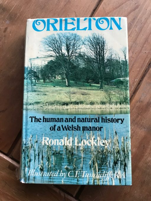 "Kate Strudwick: ""Orielton"" The human and natural history of a Welsh Manor by Ronald Lockley."
