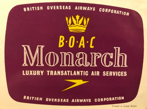 Trevor's Stickies: BOAC Monarch Luxury Transatlantic Air Services.
