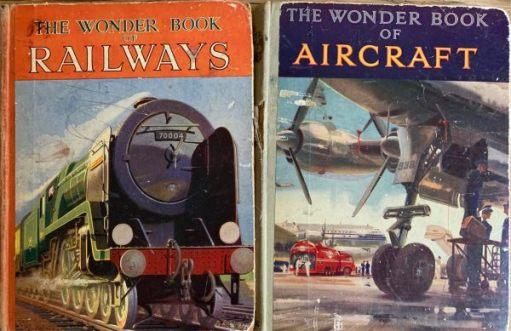 The Wonder Book of Railways and the Wonder Book of Aircraft.