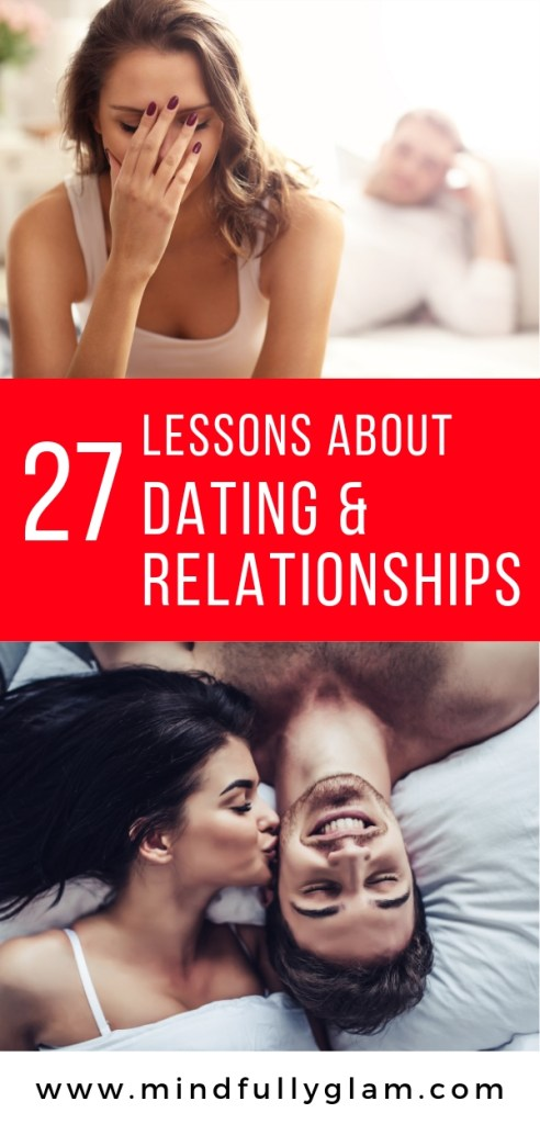 27 Hard Truths I've Learned About Dating, Relationships, and Love | Life lessons for dating | Being single in your twenties | dating life | relationship lessons | For when you're hurting, struggling and feeling broken | The truth about men #RelationshipQuotes #DatingQuotes #LoveQuotes #LoveYourselfFirst #HeartBroken #HeartBreak #datinglessons #hardtruths #men #women #relationships #datingquotes #BrokenHeart