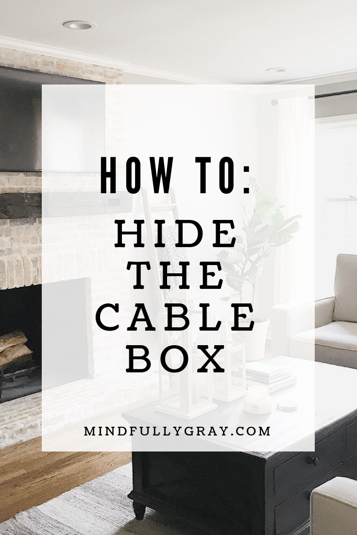 How To Hide The Cable Box Mindfully Gray