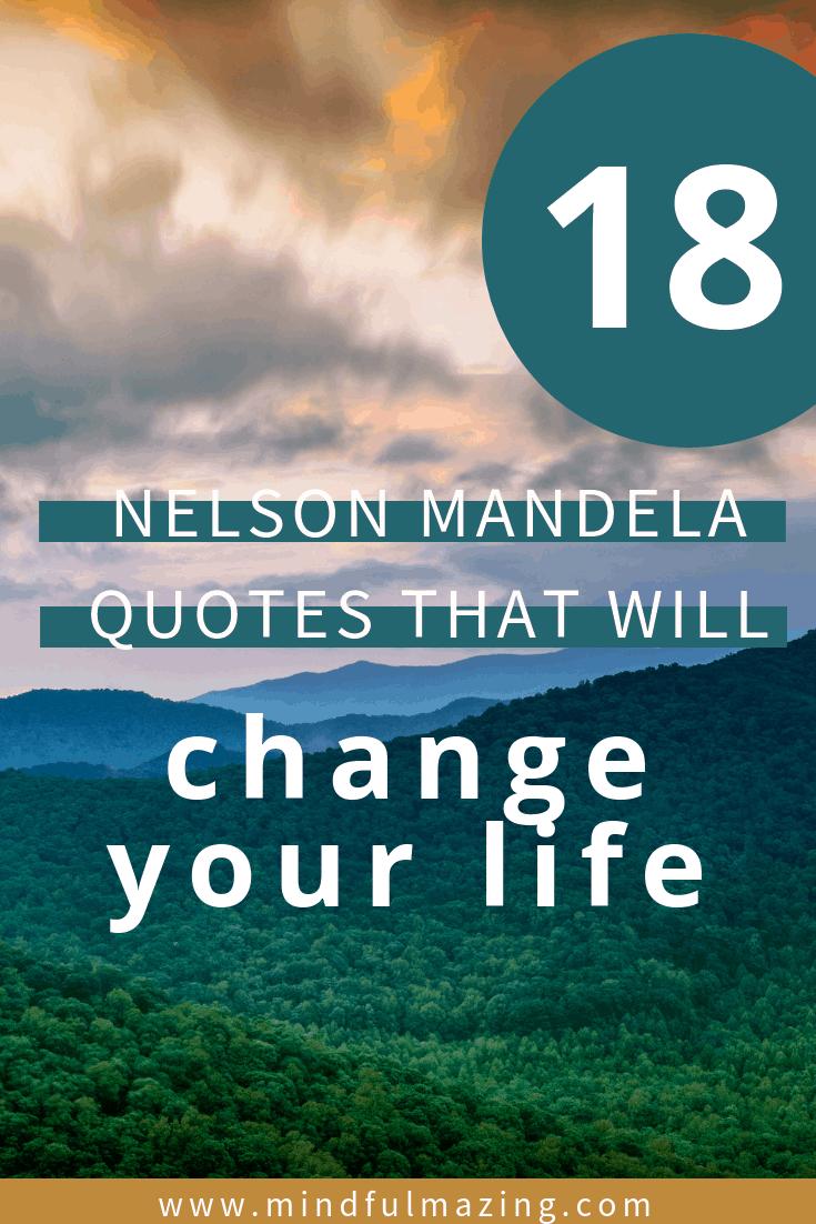 18 Nelson Mandela Quotes To Improve Your Life Mindfulmazing