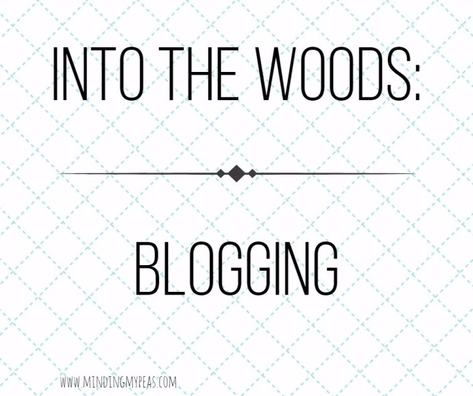 into-the-woods-blogging
