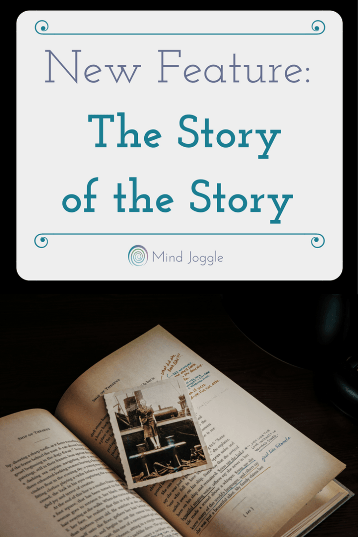 New blog feature on Mind Joggle: The Story of the Story. The authors, their inspiration, and what it took to write the books you love.