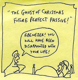 English verb tenses - ghost of Christmas future perfect passive