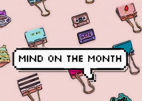 Mind on the Month: May 2018