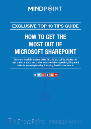 Microsoft SharePoint Top 10 Tips Best Practice Guide
