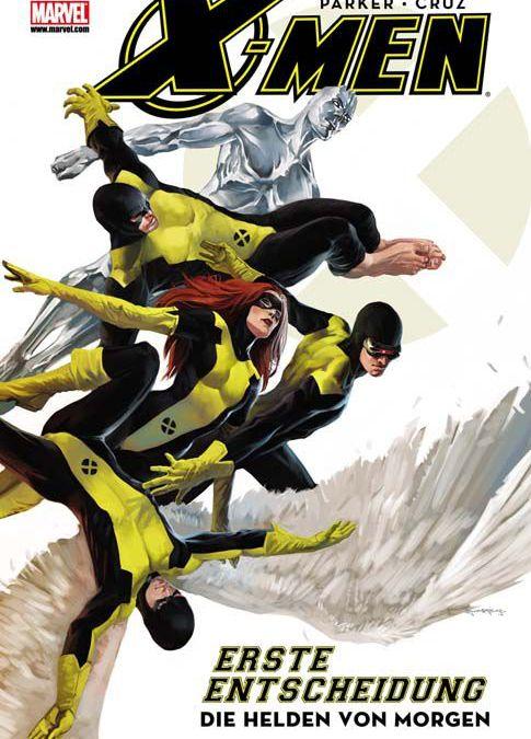 Comicreview: X-Men: Erste Entscheidung