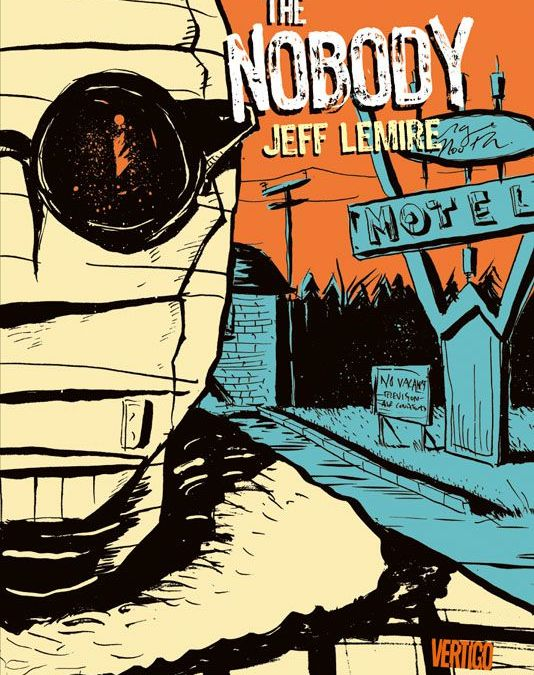 "Comicreview: ""The Nobody"" von Jeff Lemire"