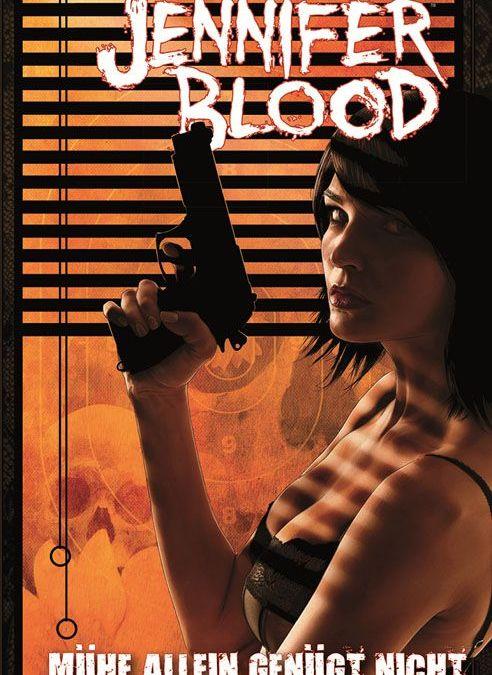"""Comicreview: """"Jennifer Blood"""" Bd. 3 – Mühe allein genügt nicht"""