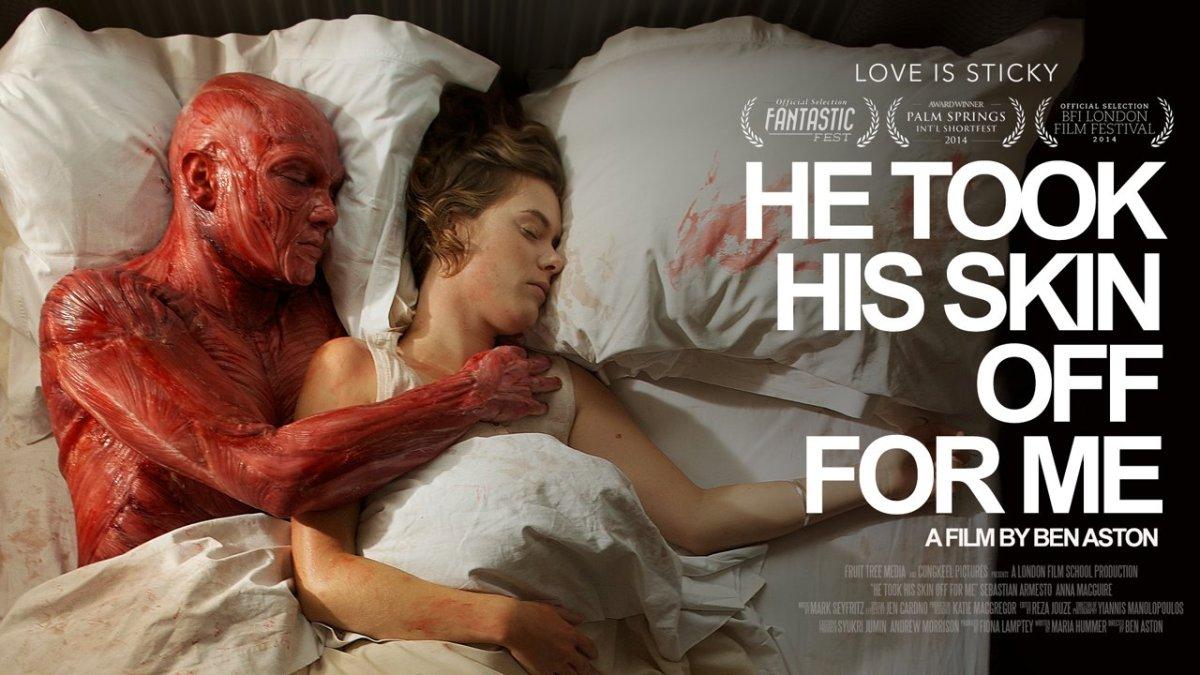 "Kurzfilm: ""He Took His Skin Off for Me"""