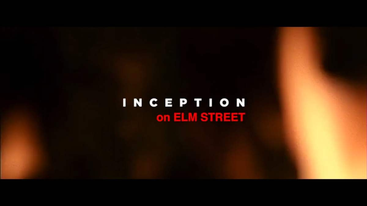 """Inception on Elmstreet"""