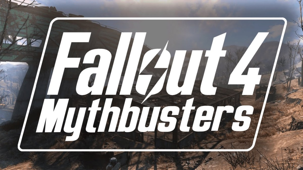 """Fallout 4"": Mythbusters Episode 2"