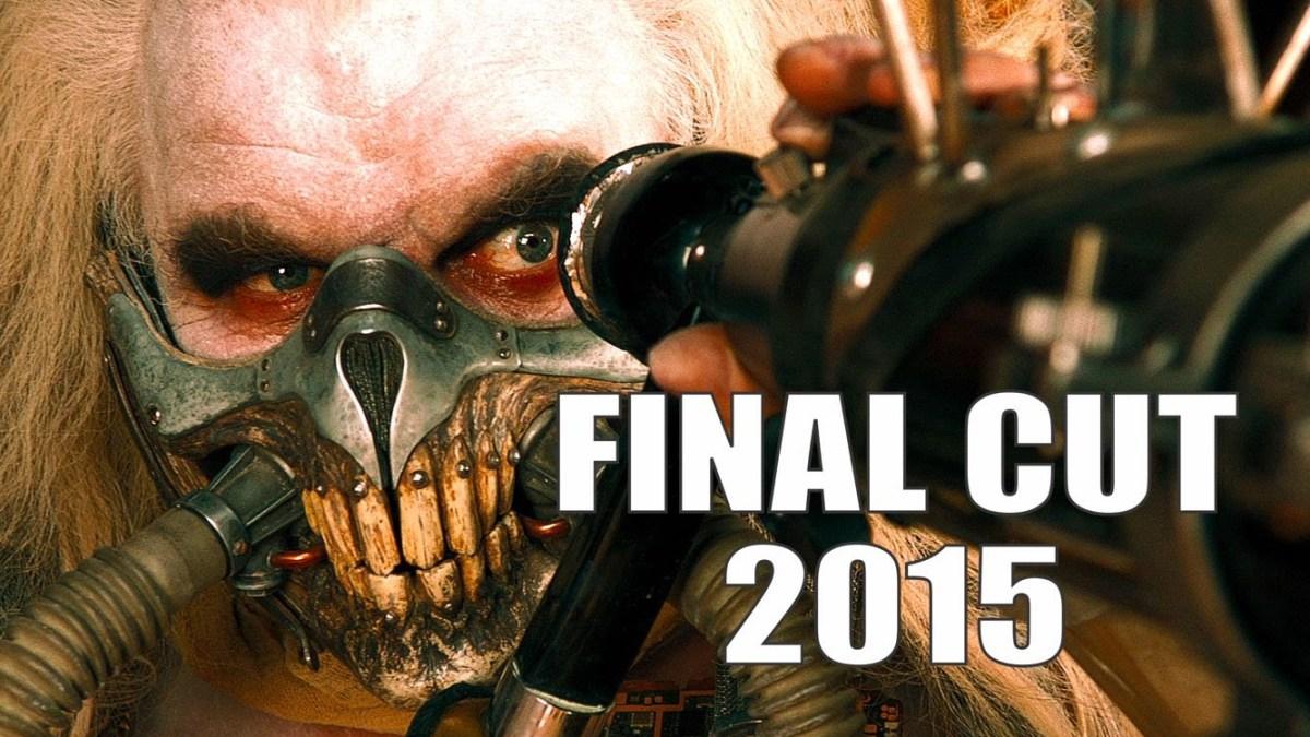 Final Cut 2015 – A Movie Trailer Mashup