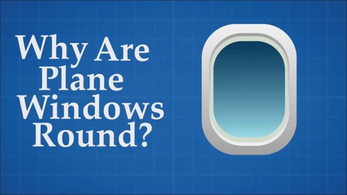 Gute Frage eigentlich: Warum sind die Fenster in Passagierflugzeugen rund?